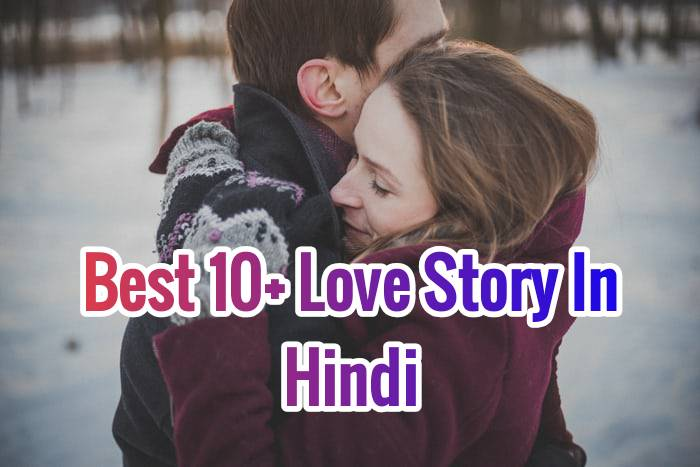 best 10 love story in hindi